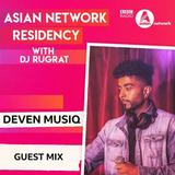 #ANResidency - BBC Asian Network Guest Mix 2 - Instagram: @DevenMusiq