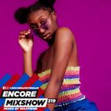 Encore Mixshow 319 by WaxFiend