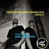 SERIE PODCAST// KRE 013 //KATARZIS RECORDS ESPAÑA// 1ªTEMPORADA // POR:BRÜX_BRØTHERS//DESDE: ESPAÑA