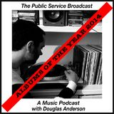The Public Service Broadcast - A Music Podcast with Douglas Anderson  - Albums Of The Year 2014