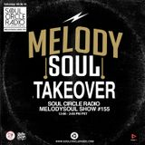 MelodySoul Takeover Show #155