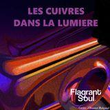 Les cuivres dans la lumière / Flagrant Soul sur Radio Campus Paris 93.9FM / 30 novembre 2019