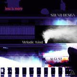 LIM ArtStyle pres. Sound Design ▲ AUGUST  Melodic Wind