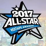 All-Star Mixtape Awards Mix 2017
