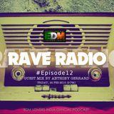 Rave Radio Episode 012 with Anthony Gerrard