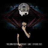 The BPM Festival Podcast 32 - &ME