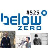 Below Zero Show #525