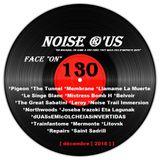 """Noise r'us # 130 """"face on"""" (Decembre 2018)"""
