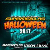 Dj Ron le Blanc Halloween 2017 (especial supermezclas halloween 2017)