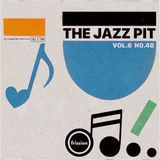 The Jazz Pit Vol.6 : No. 48