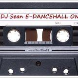 DANCEHALL ONE - DJ Sean E