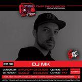 Ep 08 The Chip Shop Show on Rapstation365 ft. DJ MK