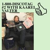 1-800-DISCOTAG #2 WITH KAAREL VALTER
