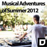 D²'s Musical Adventures of Summer 2012