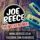 The Weekend Mix!   DJ Joe Reece