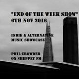 """""""End of the Week Show"""" on Sheppey FM 6th Nov 2016"""