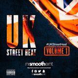 #UKStreetHeat : Volume 1