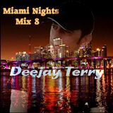 Deejay Terry - Miami Nights Mix 8