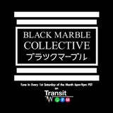 Mixes by Deep Shoq | STELLEO | STVY RVRE on Transit x Black Marble Collective show #002