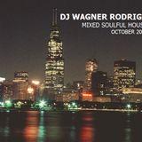 Dj Wagner Rodrigo Set mix Soulful house
