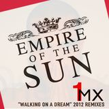 Empire of the Sun (Walking on a Dream) 1mx Groovers Remix