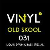 Vi4YL031: Old Skool - Liquid Drum & Bass vinyl special. Rollin' - check check.