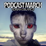 Adrian Oblanca PODCAST MARCH 2014