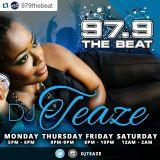 DJ Teaze 979 The Beat 5 O' Clock Mix 2-1-2016 (Monday)