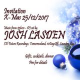 X-Mas 2017 - Chill Out Part 2 (25/12/2017) Josh Lasden