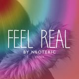 NEOTERIC - Feel Real for Aritzia