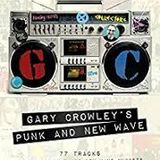 Gary Crowley's Punk and New Wave Box Set