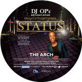 DJ O.P'S BIRTHDAY MIX (FRIDAY 27TH SEPTEMBER @ THE ARCH (OPP HMV RITZ)