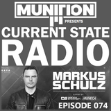 Current State Radio 074 with DJ Munition