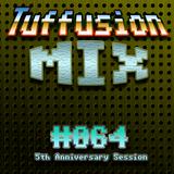 Tuffusion Mix #064 - 5th Anniversary Session (2016-03-12)