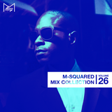 M-SQUARED MIX COLLECTION #26