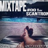MIXTAPE#001 - All Girl Smooth