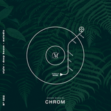 Sounds Of Matinee for Dance FM presents CHROM