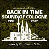 BACK IN TIME: SOUND OF COLOGNE - an EL VOC - HERR ROESSI collaboration