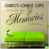 Guido's Lounge Cafe Broadcast 0270 Memories (20170505)