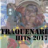 Traquenard #3 :Nos Hits 2017 (31/12/2017)