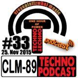 CLM-89 Techno PODCAST #33 (25.Nov. 2015) by Zwaehnn Dhee [vreyeplattzwhal music]