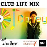 CLUB LIFE MIX-Tropical Latino Flavor-DJ Cokey