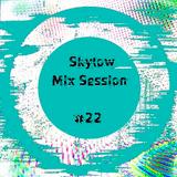 Skylow - Mix Session #22