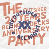 The Outsider - 20th Anniversary Mix (Recorded Live @ Glow 30/10/2015)