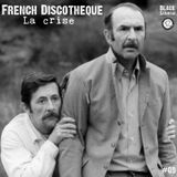 French Discotheque #09 La crise by Black Samurai