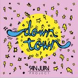 San Juan Project presenta DOWNTOWN en RMX Radio