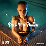 DeepMixNation #33 ♦ Summer Vocal Deep House Mix & Best Pool Party Dance Music 2017 ♦ By XYPO