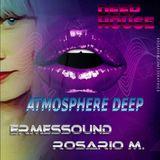 ATMOSPHERE DEEP / ERMESSOUND&ROSARIO M.
