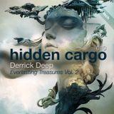 Hidden Cargo 010 - Derrick Deep - Everlasting Treasures (Deep Tech vol. 2)