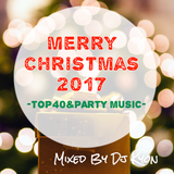 Merry Christmas 2017 Mixed By DjKyon(From Kyoto)